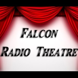 Falcon Radio Theatre airs Thursday nights at 7 p.m. Pacific Standard Time on kspu.org